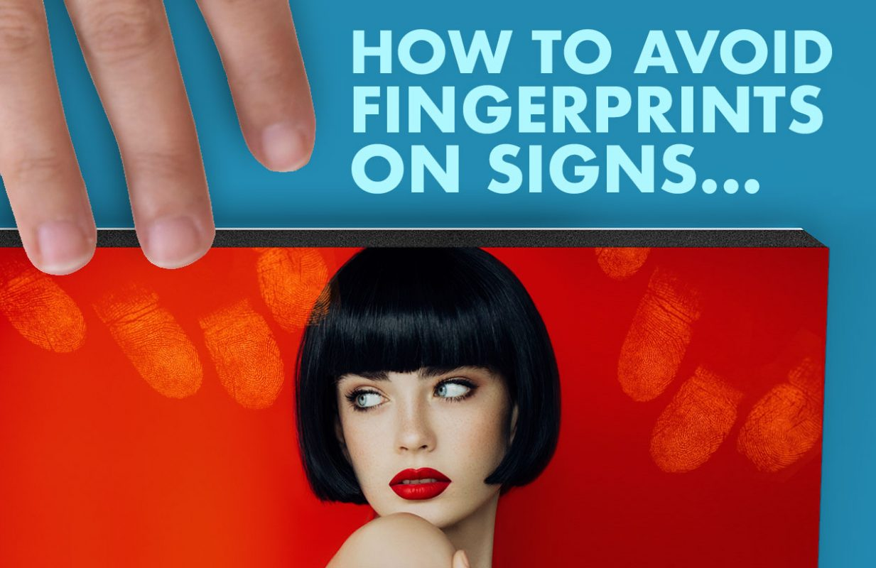 Avoid_FingerPrints_On_Signs_Digital-printing