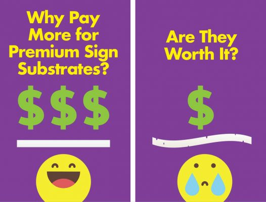 why-pay-more-premium-sign-substrates