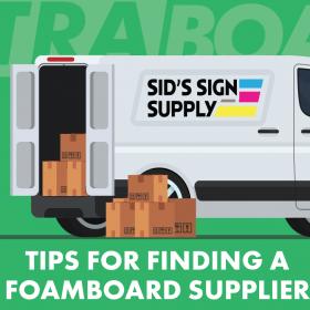 tips selecting foamboard supplier